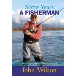 John Wilson MBE - 60 Years a Fisherman